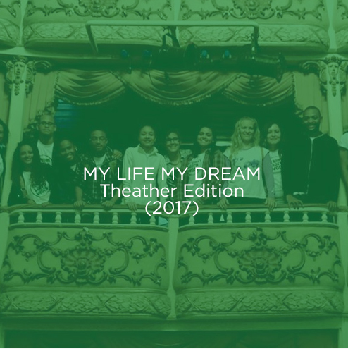 MY LIFE MY DREAM Theather Edition (2017)