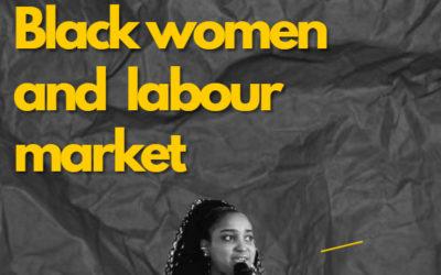 BLACK WOMEN AND LABOUR MARKET